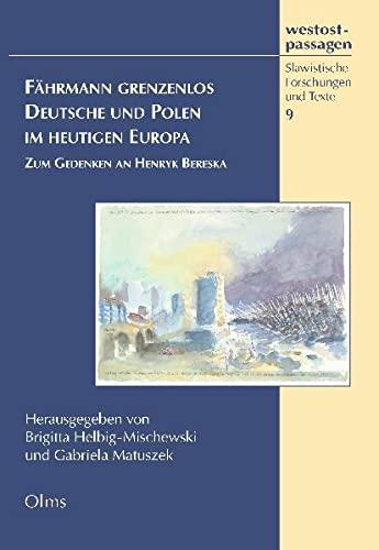 9783487136394: Fährmann grenzenlos. Deutsche und Polen im heutigen Europa: Zum Gedenken an Henryk Bereska