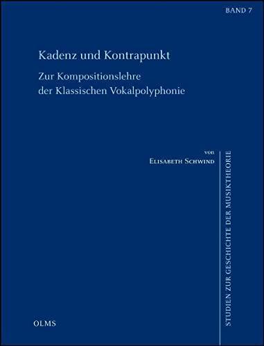 9783487139838: Kadenz und Kontrapunkt. Zur Kompositionslehre der klassischen Vokalpolyphonie