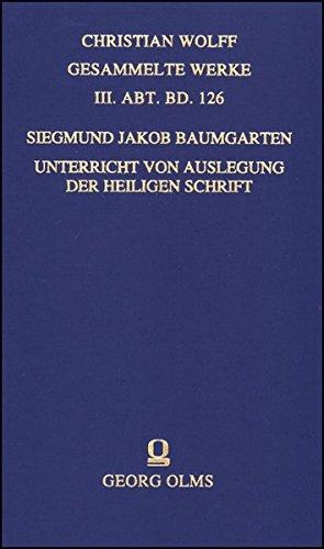 Unterricht von Auslegung der heiligen Schrift: Siegmund Jacob Baumgarten