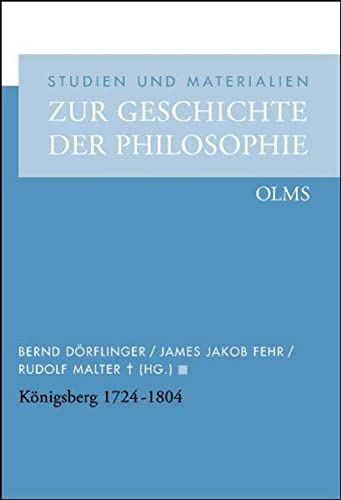 Königsberg 1724 - 1804: Bernd D�rflinger