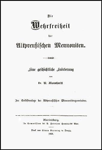 Die Wehrfreiheit der altpreußischen Mennoniten: Wilhelm Mannhardt