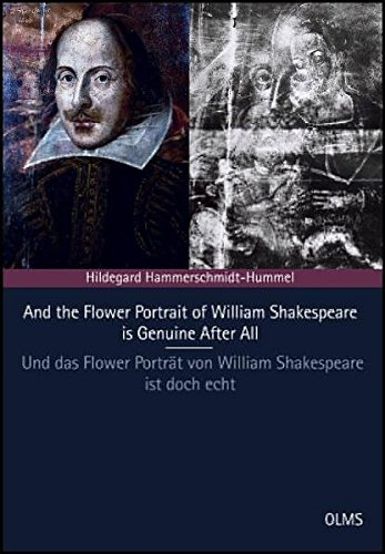 And the Flower Portrait of William Shakespeare is Genuine After All - Und das Flower Porträt von ...