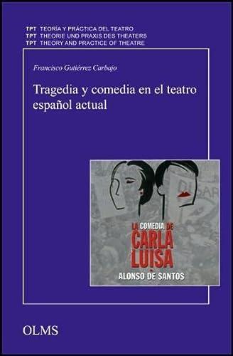 9783487144177: Tragedia y comedia en el teatro espaÑol actual