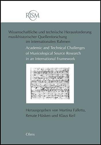 RISM - Wissenschaftliche und technische Herausforderung musikhistorischer Quellenforschung im ...