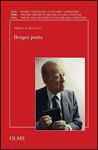 Borges poeta: Alfonso de Toro
