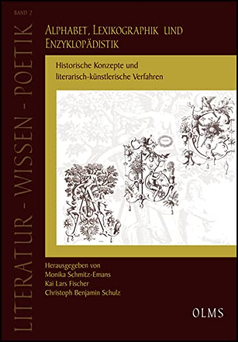 Alphabet, Lexikographik und Enzyklopädistik: Monika Schmitz-Emans