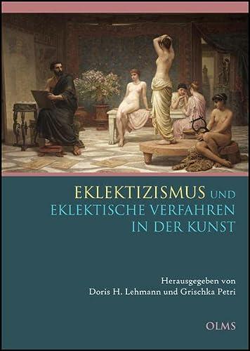 Eklektizismus und eklektische Verfahren in der Kunst: Grischka Petri