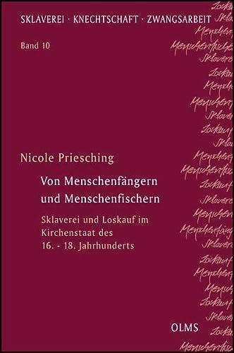 9783487148076: Von Menschenfängern und Menschenfischern: Sklaverei und Loskauf im Kirchenstaat des 16. - 18. Jahrhunderts