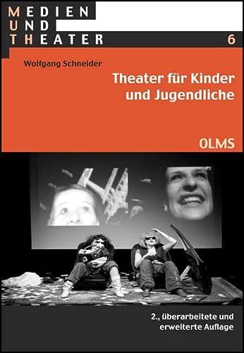 9783487148328: Theater für Kinder und Jugendliche: Beiträge zu Theorie und Praxis.