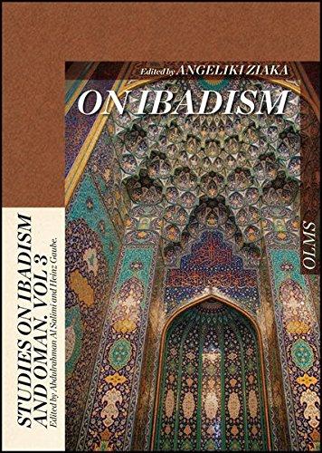 On Ibadism (Studies on Ibadism and Oman): Ziaka, Angeliki
