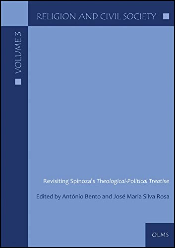 Revisiting Spinoza's Theological-Political Treatise: Antonio Bento