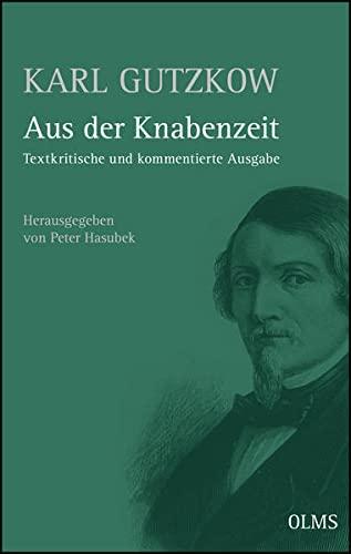 9783487148960: Aus der Knabenzeit (1852): Textkritische und kommentierte Ausgabe