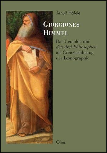 Giorgiones Himmel: Arnulf Häfele