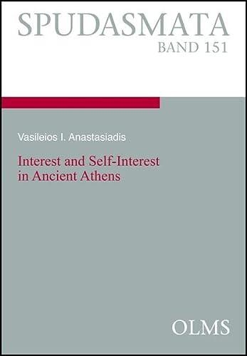 Interest and Self-Interest in Ancient Athens: Vasileios I. Anastasiadis