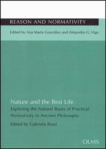 Nature & the Best Life (Paperback): Gabriela Rossi