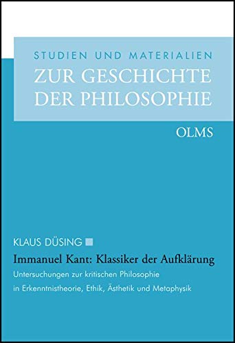 Immanuel Kant: Klassiker der Aufklärung: Klaus Düsing