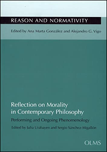 Reflection on Morality in Contemporary Philosophy: Performing & Ongoing Phenomenology (...
