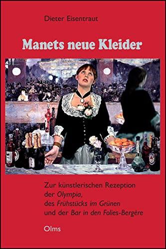 Manets neue Kleider: Dieter Eisentraut