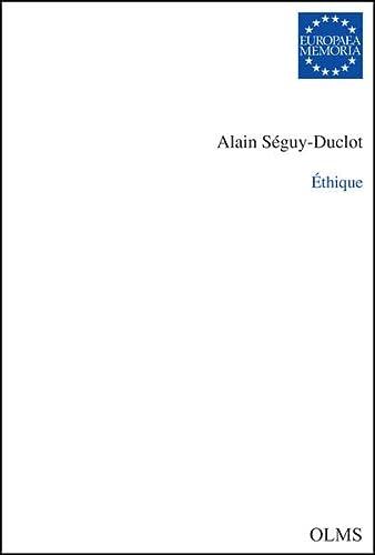 Éthique: Alain Séguy-Duclot: