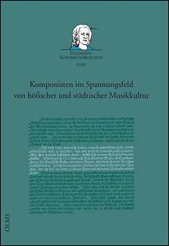9783487151977: Komponisten im spannungsfeld von h�fischer und st�dtischer musikkultur