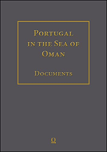 Portugal in the Sea of Oman -- Religion & Politics: Research on Documents -- Corpus 1: Arquivo ...