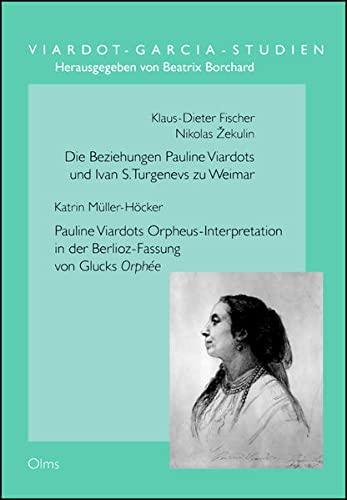 Die Beziehungen Pauline Viardots und Ivan S. Turgenevs zu Weimar