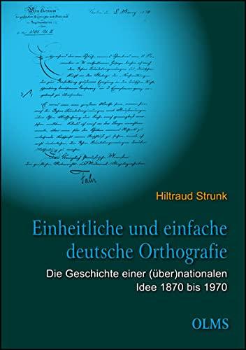 Einheitliche und einfache deutsche Orthografie: Hiltraud Strunk