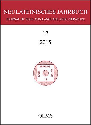 Neulateinisches Jahrbuch 2015. Bd.17: Karl A. Neuhausen