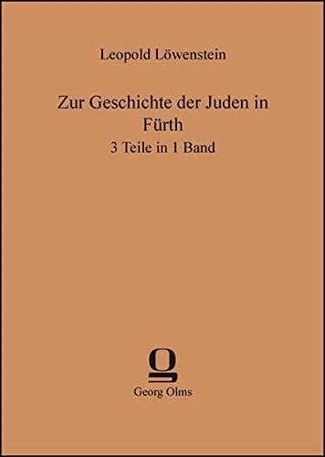 9783487301150: Zur Geschichte der Juden in Fürth: 3 Teile in 1 Band