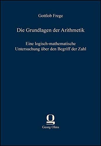 9783487302041: Die Grundlagen der Arithmetik: Eine logisch-mathematische Untersuchung über den Begriff der Zahl