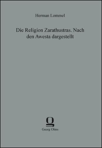 9783487302706: Die Religion Zarathustras. Nach den Awesta dargestellt