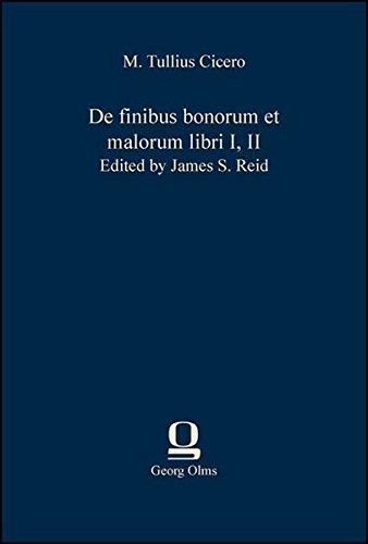 9783487303208: De finibus bonorum et malorum libri I, II: Edited by James S. Reid