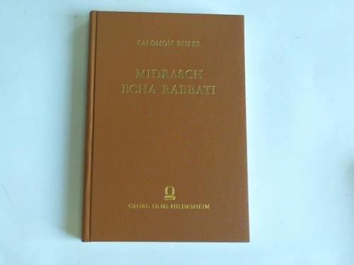 Midrasch Echa Rabbati. Sammlung agadischer auslegungen der: Buber, Salomon (Hrsg.)
