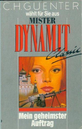 9783488204962: Mein geheimster Auftrag - Aus der Serie: Mister Dynamit