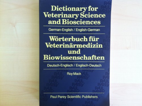 9783489505167: Dictionary for Veterinary Science and Biosciences: German-English/English-German With Trilingual Appendix : Latin Terms