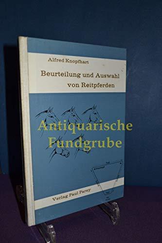 9783489510321: Beurteilung und Auswahl von Reitpferden: Mit 60 Abb. im Text u. auf 8 Kunstdrucktaf (German Edition)