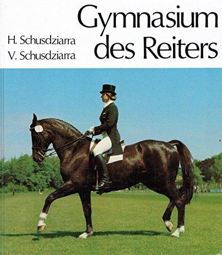9783489604327: Gymnasium des Reiters