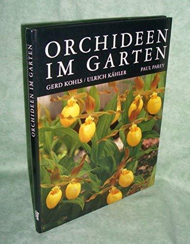 9783489636243 orchideen im garten verwendung pflege und vermehrung zvab gerd kohls. Black Bedroom Furniture Sets. Home Design Ideas