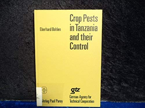 9783489651260: Crop pests in Tanzania and their control