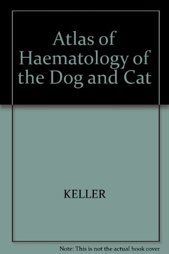 9783489655169: Atlas of Hematology of the Dog and Cat
