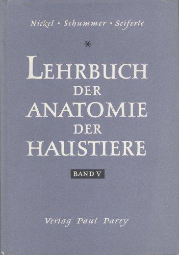 Anatomie Der Hausvogel. Lehrbuch der Anatomie der: Schummer, Dr. A.