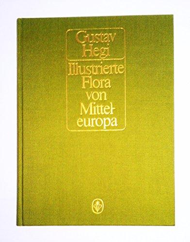 Illustrierte flora von Mitteleuropa, band VI: Angiospermae: HEGI, Gustav