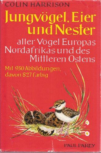 Jungvögel, Eier und Nester aller Vögel Europas, Nordafrikas und des Mittleren Ostens