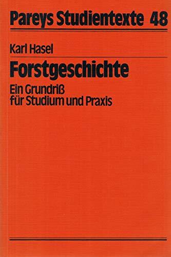 9783490033161: Forstgeschichte. Ein Grundriss für Studium und Praxis
