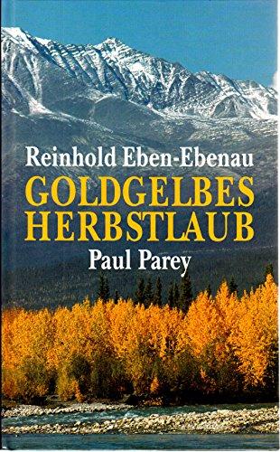 9783490072115: Goldgelbes Herbstlaub