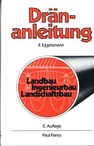 9783490152169: Dränanleitung: Für Landbau, Ingenieurbau und Landschaftsbau