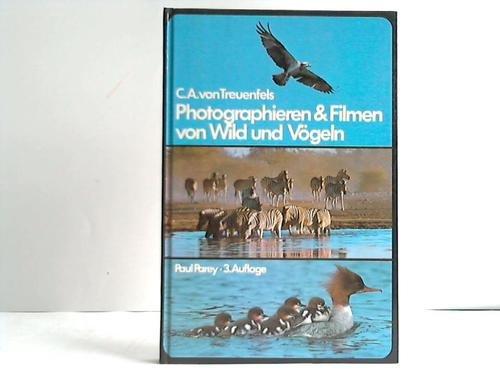 9783490186126: Photographieren und Filmen von Wild und Vögeln