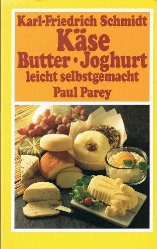 9783490197153: Kase: Butter- Joghurt: Leicht Selbstgemacht