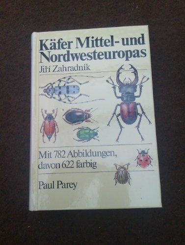 9783490271181: Käfer Mittel- und Nordwesteuropas. Ein Bestimmungsbuch für Biologen und Naturfreunde