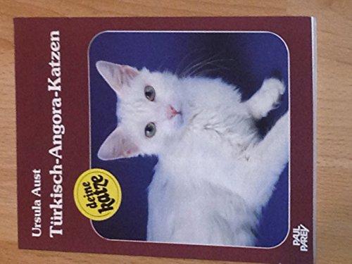 9783490431127: T�rkisch-Angora-Katzen. Kauf - Haltung - Pflege